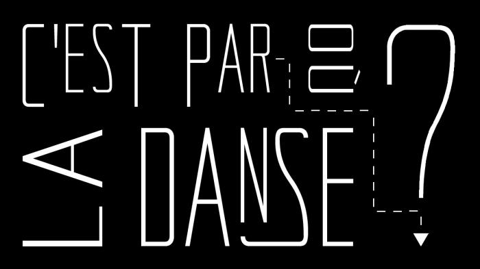 C'est par où la danse? Rennes